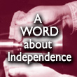 A Word About Independence